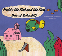 Freddy the Fish and the First Day of School
