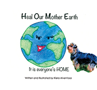 Heal Our Mother Earth: it is everyone's HOME