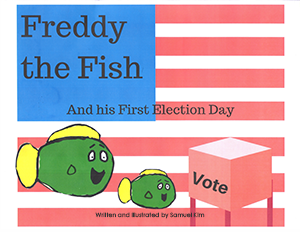 Freddy the Fish and His First Election Day